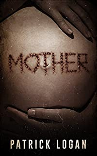 Mother by Patrick Logan ebook deal