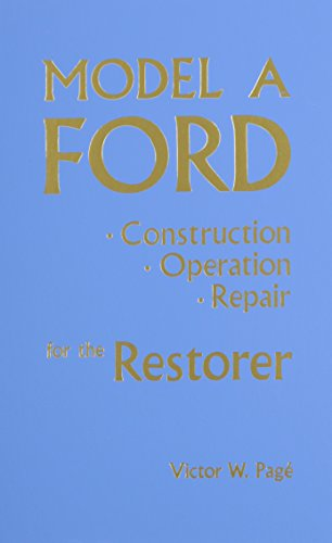 Electric Co Axle - Model A Ford: Construction, Operation, Repair for the Restorer