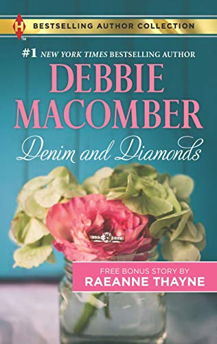 Denim and Diamonds & A Cold Creek Reunion: A 2-in-1 Collection (Harlequin Bestselling Author Collection)
