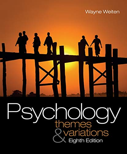 Study Guide for Weiten's Psychology: Themes and Variations, 8th