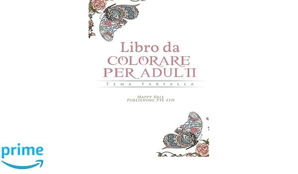 Amazon Com Libro Da Colorare Per Adulti Tema Farfalla Italian