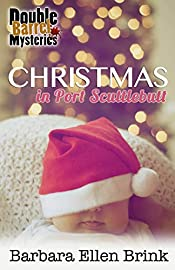 Christmas in Port Scuttlebutt (Double Barrel Mysteries Book 4)