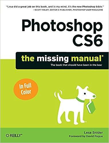 Photoshop Cs6 The Missing Manual Missing Manuals Lesa Snider