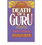 img - for [(Death of a Guru )] [Author: Rabi Maharaj] [Jul-1984] book / textbook / text book