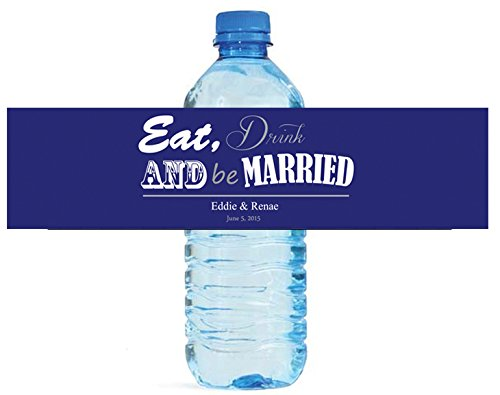 100 Contemporary Eat Drink be Married Wedding Anniversary Engagement Party Water Bottle Labels 8