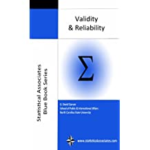 Validity and Reliability: 2016 Edition (Statistical Associates Blue Book Series 12)