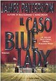 Il caso Bluelady : romanzo
