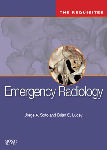 Emergency Radiology: The Requisites: The Requisites (Requisites in Radiology) Pdf