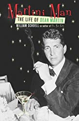 Martini Man: The Life of Dean Martin