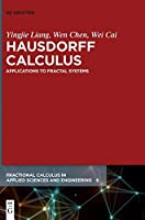 Hausdorff Calculus: Applications to Fractal Systems
