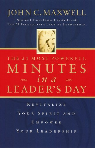 Amazon The 21 Most Powerful Minutes In A Leaders Day