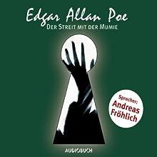 Der Streit mit der Mumie Hörbuch von Edgar Allan Poe Gesprochen von: Andreas Fröhlich