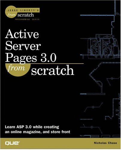 Active Server Pages 3.0 From Scratch -