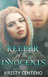Keeper of the Innocents (The Keeper Witches Series) (Volume 2) by Kristy Centeno (2014-07-09)