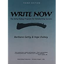 Write Now The Getty-Dubay Program for Handwriting Success
