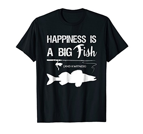 Happiness Is A Big Fish T-Shirt