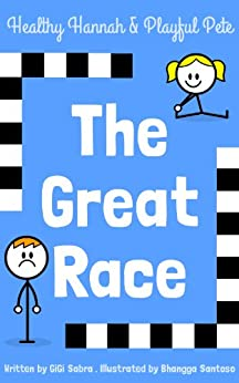 The Great Race (Happy Hannah & Playful Pete Book 1) by [Sabra, GiGi]