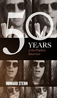 Howard Stern: The Playboy Interview (Singles Classic) (50 Years of the Playboy Interview)