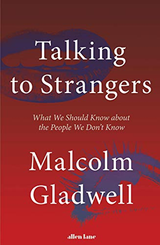 Talking To Strangers (Super Lead Title) What We Should Know about the People We Don't Know Paperback (To Without Lead A Title How)