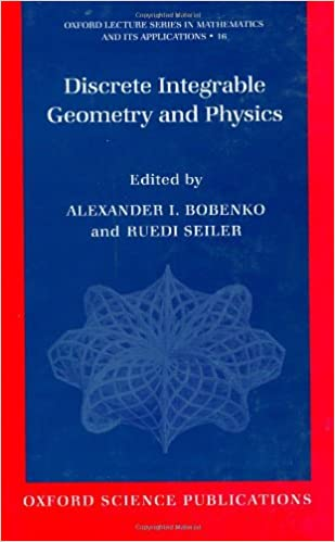 Discrete Integrable Geometry and Physics (Oxford Lecture