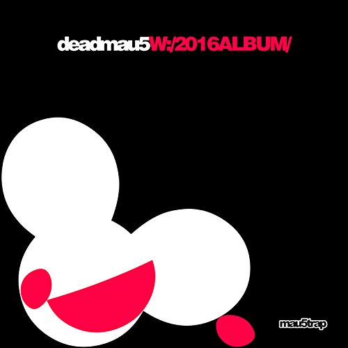Deadmau5 - W:/2016ALBUM/ - Zortam Music