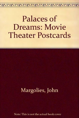 Palaces of Dreams: Movie Theater Postcards