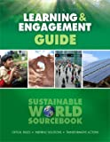 Sustainable World Sourcebook Learning & Engagement Guide