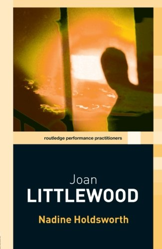 Joan Littlewood (Routledge Performance Practitioners)