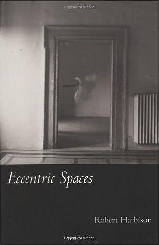 Eccentric Spaces (MIT Press) by Robert Harbison (2000-03-17)