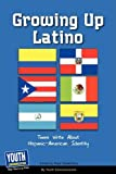 Growing up Latino, Youth Communication, 1933939834