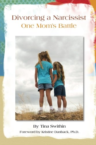 Divorcing a Narcissist - One Mom's Battle