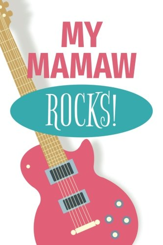My Mamaw Rocks (6x9 Journal): Lined Writing Notebook, 120 Pages ? Guitar and Headphone details in Pink and Teal PDF