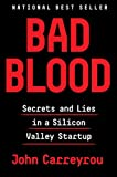 Kindle Store : Bad Blood: Secrets and Lies in a Silicon Valley Startup