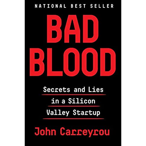 bad blood: secrets and lies in a silicon valley startup kindle edition - 41tmqEUIbSL - Bad Blood: Secrets and Lies in a Silicon Valley Startup Kindle Edition