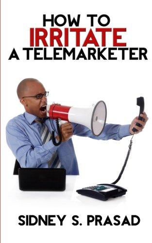 How To Irritate A Telemarketer pdf epub