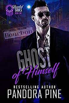Ghost of Himself (Haunted Souls Book 1) by [Pine, Pandora]