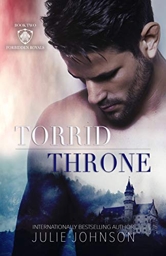 f9b6647faff Amazon.com  Torrid Throne (The Forbidden Royals Trilogy Book 2 ...