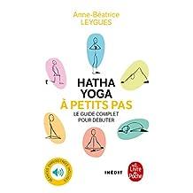 Hatha Yoga à petits pas (Vie Pratique) (French Edition)
