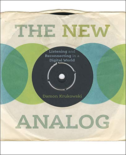 Used, The New Analog: Listening and Reconnecting in a Digital for sale  Delivered anywhere in USA