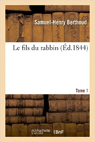 Edition Fils le fils du rabbin tome 1 litterature edition berthoud