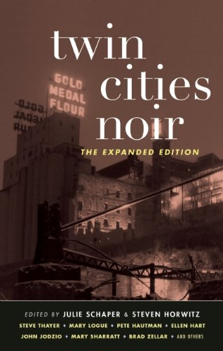 Twin Cities Noir: The Expanded Edition (Akashic - Downtown Minnesota Minneapolis