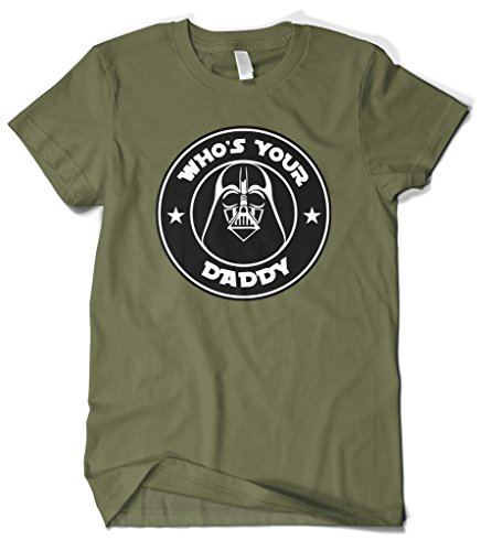 Cybertela Men's Who's Your Daddy T-Shirt (Olive Green,