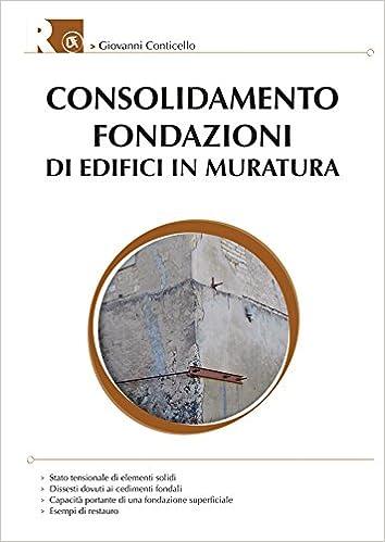 Fondazioni Per Edifici In Muratura.Amazon It Consolidamento Fondazioni Di Strutture In Muratura