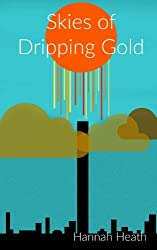Skies of Dripping Gold