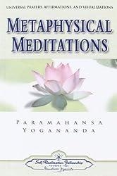 Metaphysical Meditations (Self-Realization Fellowship)