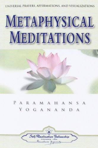 Metaphysical Meditations (Self-Realization Fellowship)