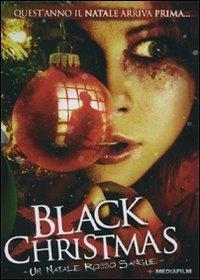 black christmas 2006 - Black Christmas 2006
