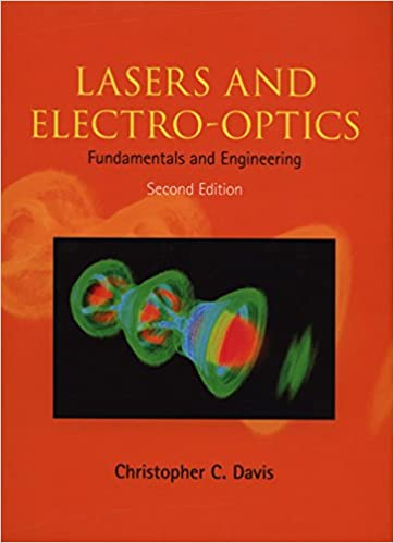 Lasers and electro optics fundamentals and engineering lasers and electro optics fundamentals and engineering 2nd edition fandeluxe Choice Image