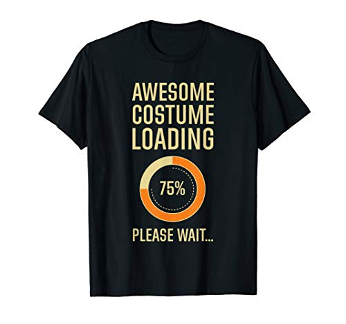 Costume Loading Programmer Gamer Nerd Geek Halloween T-Shirt ()