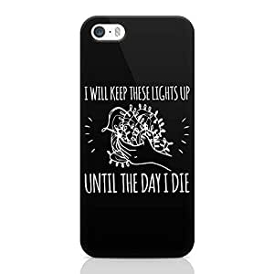 Loud UniverSE Lights Up Stranger Things iPhone SE CaSE Day I die Quote iPhone SE Cover with 3d Wrap around Edges